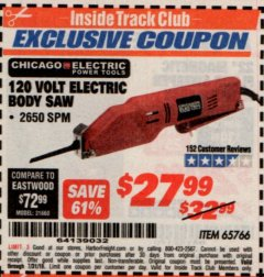 Harbor Freight ITC Coupon 120 VOLT ELECTRIC BODY SAW Lot No. 65766 Expired: 7/31/19 - $27.99