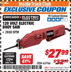Harbor Freight ITC Coupon 120 VOLT ELECTRIC BODY SAW Lot No. 65766 Expired: 11/30/19 - $27.99