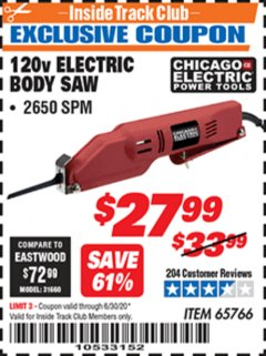 Harbor Freight ITC Coupon 120 VOLT ELECTRIC BODY SAW Lot No. 65766 Expired: 6/30/20 - $27.99