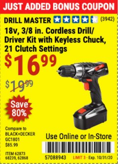 "Harbor Freight Coupon 18V, 3/8"" CORDLESS DRILL/DRIVER KIT WITH KEYLESS CHUCK Lot No. 68239/69651/62868/62873 Valid Thru: 10/31/20 - $16.99"