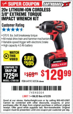 "Harbor Freight Coupon 20V LITHIUM ION  CORDLESS  3/8"" EXTREME TORQUE  IMPACT WRENCH KIT Lot No. 64197 EXPIRES: 6/30/20 - $129.99"