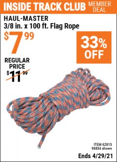 "Harbor Freight ITC Coupon 3/8"" X 100 FT. FLAG ROPE Lot No. 62815/96854 Expired: 4/29/21 - $7.99"