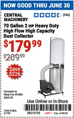 Harbor Freight Coupon 70 GALLON, 2 HP HEAVY DUTY HIGH FLOW, HIGH CAPACITY DUST COLLECTOR Lot No. 61790/97869 EXPIRES: 6/30/20 - $179.99