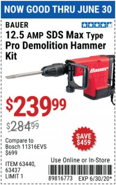 Harbor Freight Coupon 12.5AMP SDS MAX TYPE PRO DEMOLITION HAMMER KIT Lot No. 63440/63437 EXPIRES: 6/30/20 - $239.99