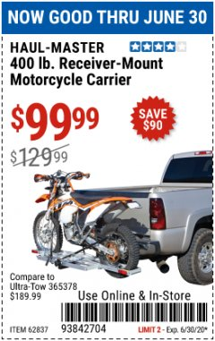 Harbor Freight Coupon 400LB RECEIVER MOUNT MOTORCYCLE CARRIER Lot No. 62837 EXPIRES: 6/30/20 - $99.99