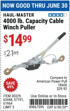 Harbor Freight Coupon 4000 LB. CCAPACITY CABLE WINCH PULLER Lot No. 30329/57191/61964/63448 EXPIRES: 6/30/20 - $14.99