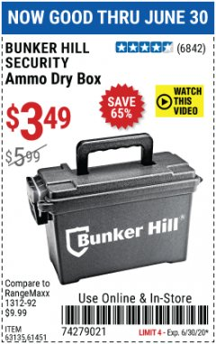 Harbor Freight Coupon BUNKER HILL SECURITY AMMO DRY BOX Lot No. 63135, 61451 EXPIRES: 6/30/20 - $3.49