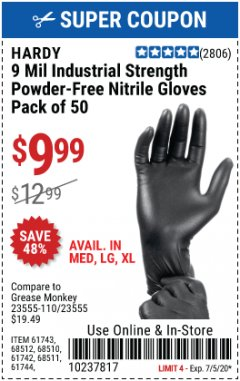 Harbor Freight Coupon HARDY 9 MIL INDUSTRIAL STRENGTH POWDER-FREE NITRILE GLOVES - PACK OF 50 Lot No. 617433 EXPIRES: 7/5/20 - $9.99