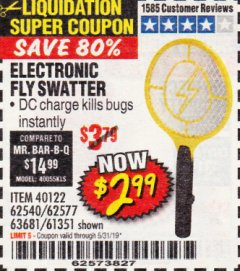 Harbor Freight Coupon ELECTRIC FLY SWATTER Lot No. 61351/40122/62540/62577 EXPIRES: 5/31/19 - $2.99