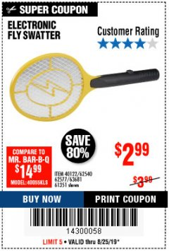 Harbor Freight Coupon ELECTRIC FLY SWATTER Lot No. 61351/40122/62540/62577 Expired: 8/25/19 - $2.99