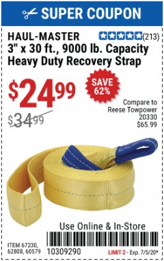"Harbor Freight Coupon HAUL-MASTER 3"" X 30 FT., 9000 LB. CAPACITY HEAVY DUTY RECOVERY STRAP Lot No. 67230, 62808, 60579 EXPIRES: 7/5/20 - $24.99"
