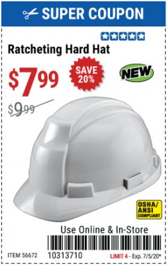 Harbor Freight Coupon RATCHETING HARD HAT Lot No. 56672 EXPIRES: 7/5/20 - $7.99