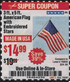 Harbor Freight Coupon 3 FT X 5 FT AMERICAN FLAG WITH EMBROIDERED STARS Lot No. 56915 Expired: 7/5/20 - $14.99