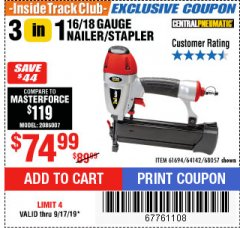 Harbor Freight ITC Coupon 16/18 GAUGE 3-IN-1 NAILER/STAPLER Lot No. 61809/61694/68057 Expired: 9/17/19 - $74.99