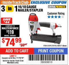 Harbor Freight ITC Coupon 16/18 GAUGE 3-IN-1 NAILER/STAPLER Lot No. 61809/61694/68057 Expired: 11/19/19 - $74.99