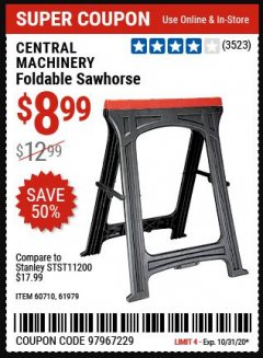Harbor Freight Coupon CENTRAL MACHINERY FOLDABLE SAWHORSE Lot No. 60710 616979 Valid Thru: 10/31/20 - $8.99