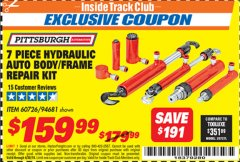 Harbor Freight ITC Coupon 7 PIECE HYDRAULIC AUTO BODY/FRAME REPAIR KIT Lot No. 60726/94681 Expired: 4/30/19 - $159.99