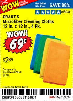 Harbor Freight Coupon GRANT'S MICROFIBER CLEANING CLOTH 12 IN X 12 IN, 4 PK Lot No. 63358, 63925, 57162, 63363 Valid Thru: 11/30/20 - $0.69