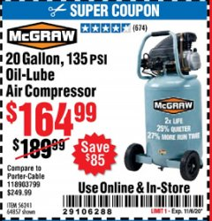 Harbor Freight Coupon 20 GALLON, 135 PSI OIL-LUBE AIR COMPRESSOR Lot No. 56241  Expired: 11/6/20 - $164.99