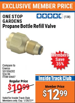 Harbor Freight ITC Coupon PROPANE BOTTLE REFILL VALVE Lot No. 63607 Valid: 1/1/21 1/28/21 - $12.99