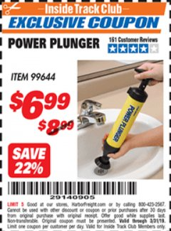 Harbor Freight ITC Coupon POWER PLUNGER Lot No. 99644 Expired: 3/31/19 - $6.99