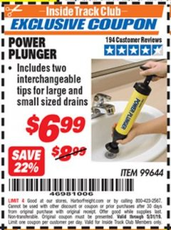 Harbor Freight ITC Coupon POWER PLUNGER Lot No. 99644 Dates Valid: 5/3/19 - 5/31/19 - $6.99