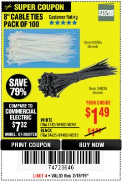 "Harbor Freight Coupon 8"" CABLE TIES PACK OF 100 Lot No. 1142/60265/69402/34635/60263/69403 Expired: 2/24/19 - $1.49"