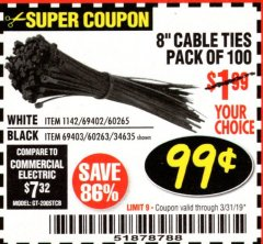 "Harbor Freight Coupon 8"" CABLE TIES PACK OF 100 Lot No. 1142/60265/69402/34635/60263/69403 Expired: 3/31/19 - $0.99"