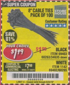 "Harbor Freight Coupon 8"" CABLE TIES PACK OF 100 Lot No. 1142/60265/69402/34635/60263/69403 Expired: 8/24/19 - $1.49"
