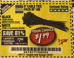 "Harbor Freight Coupon 8"" CABLE TIES PACK OF 100 Lot No. 1142/60265/69402/34635/60263/69403 Expired: 2/8/20 - $1.49"