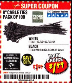 "Harbor Freight Coupon 8"" CABLE TIES PACK OF 100 Lot No. 1142/60265/69402/34635/60263/69403 Expired: 3/31/20 - $1.49"