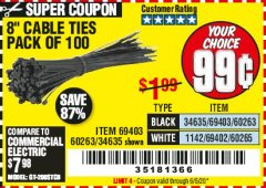 "Harbor Freight Coupon 8"" CABLE TIES PACK OF 100 Lot No. 1142/60265/69402/34635/60263/69403 Expired: 6/30/20 - $0.99"