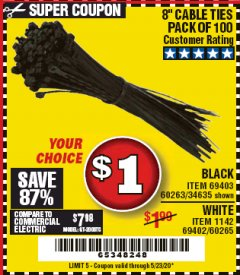 "Harbor Freight Coupon 8"" CABLE TIES PACK OF 100 Lot No. 1142/60265/69402/34635/60263/69403 Expired: 6/30/20 - $1"