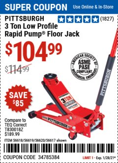 Harbor Freight Coupon PITTSBURG 3 TON LOW PROFILE RAPID PUMP FLOOR JACK Lot No. 56618, 56619, 56620, 56617 Valid Thru: 1/28/21 - $104.99