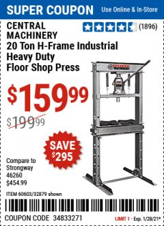 Harbor Freight Coupon CENTRAL MACHINERY 20 TON H-FRAME INDUSTRIAL HEAVY DUTY FLOOR SHOP PRESS Lot No. 60603, 32879 Valid Thru: 1/28/21 - $159.99