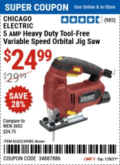 Harbor Freight Coupon CHICAGO ELECTRIC 5 AMP HEAVY DUTY VARIABLE SPEED ORBITAL JIG SAW Lot No. 62422/69582 Valid Thru: 1/28/21 - $24.99