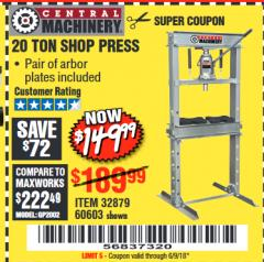 Harbor Freight Coupon 20 TON SHOP PRESS Lot No. 32879/60603 Expired: 6/9/18 - $149.99