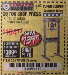 Harbor Freight Coupon 20 TON SHOP PRESS Lot No. 32879/60603 Expired: 2/5/19 - $139.99