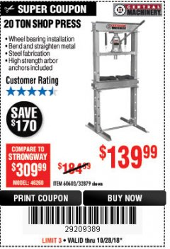 Harbor Freight Coupon 20 TON SHOP PRESS Lot No. 32879/60603 Expired: 10/28/18 - $139.99