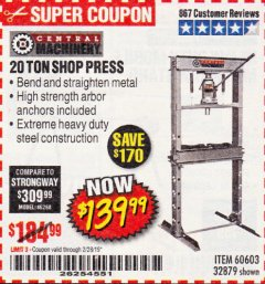 Harbor Freight Coupon 20 TON SHOP PRESS Lot No. 32879/60603 Expired: 2/28/19 - $139.99