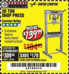Harbor Freight Coupon 20 TON SHOP PRESS Lot No. 32879/60603 Expired: 7/1/19 - $139.99