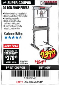 Harbor Freight Coupon 20 TON SHOP PRESS Lot No. 32879/60603 Expired: 3/31/19 - $139.99