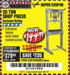 Harbor Freight Coupon 20 TON SHOP PRESS Lot No. 32879/60603 Expired: 10/21/19 - $144.99