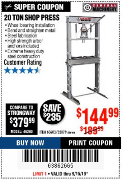 Harbor Freight Coupon 20 TON SHOP PRESS Lot No. 32879/60603 Expired: 9/15/19 - $144.99