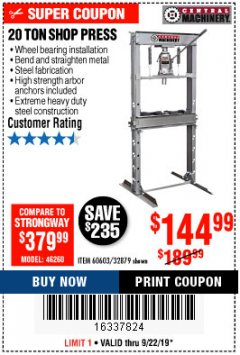 Harbor Freight Coupon 20 TON SHOP PRESS Lot No. 32879/60603 Expired: 9/22/19 - $144.99