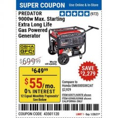Harbor Freight Coupon PREDATOR 9000W MAX. STARATING EXTRA LONG LIFE GAS POWERED GENERATOR  Lot No. 63971/63970(shown) / 63969/63968 California only Valid Thru: 1/28/21 - $649.99