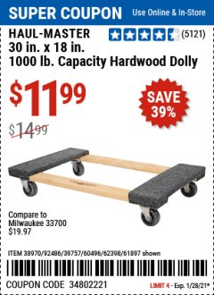 Harbor Freight Coupon HAUL-MASTER 30 IN. X 18 IN. 1000 LB CAPACITY HARDWOOD DOLLY Lot No. 38970/92486/39757/60496/62398/61897 Valid Thru: 1/28/21 - $11.99