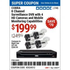 Harbor Freight Coupon COBRA 8 CHANNEL SURVEILLANCE DVD WITH 4 HD CAMERAS AND MOBILE MONITORING CAPABILITIES Lot No. 63890 Valid Thru: 1/28/21 - $199.99