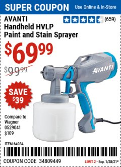 Harbor Freight Coupon AVANTI HANDHELD HVLP PAINT AND STAIN SPRAYER Lot No. 64934 Expired: 1/28/21 - $69.99