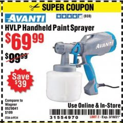 Harbor Freight Coupon AVANTI HANDHELD HVLP PAINT AND STAIN SPRAYER Lot No. 64934 Expired: 3/18/21 - $69.99